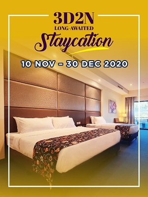 3D2N LONG-AWAITED STAYCATION