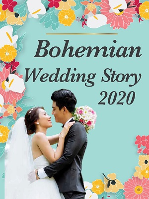BOHEMIAN WEDDING STORY 2020: A NEW CHAPTER