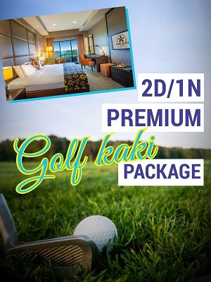2D1N PREMIUM GOLF KAKI PACKAGE